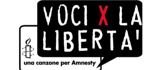 Al via Voci per la Libertà: una Canzone per Amnesty 2011. Il bando della 14a edizione!