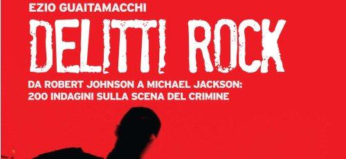 """Intervista a Ezio Guaitamacchi: """"Delitti Rock"""""""