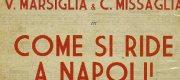 """""""Come si ride a Napoli!"""" Antologia della macchietta di Vittorio Marsiglia"""